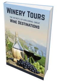Book cover of Winery Tours: The secrets of exploring great wine destinations